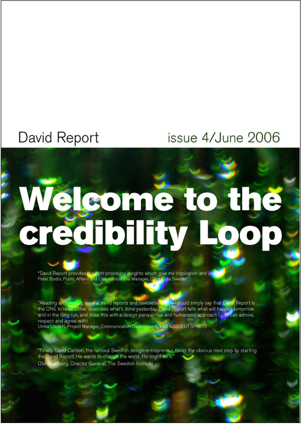 The trend report called Welcome to the credibility loop