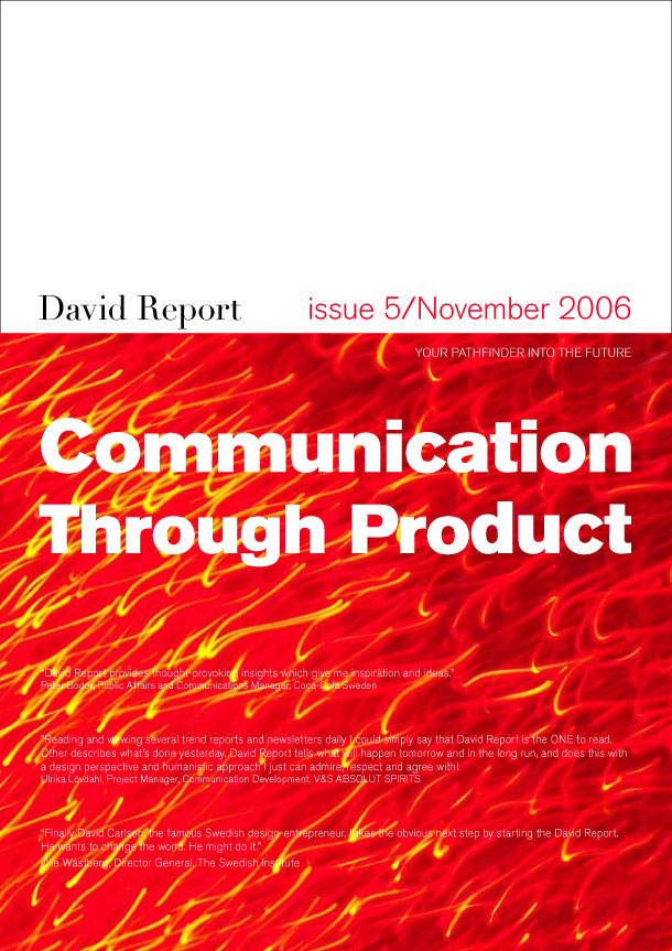 The trend report Communication trough Product