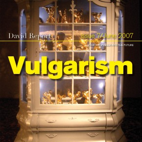 New David Report bulletin called Vulgarism