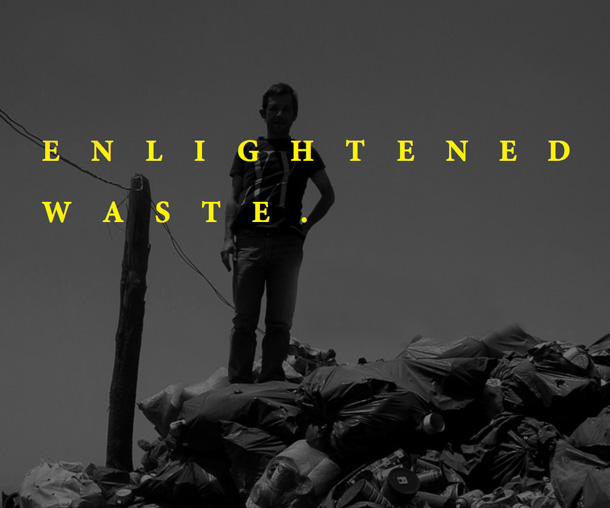 Poster for Enlightened Waste exhibition