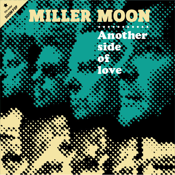 Miller Moon album Another Side of Love