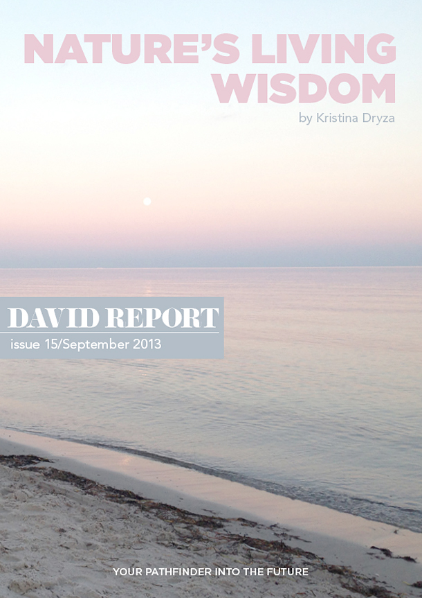 Trend Report by Kristina Dryza - Nature's Living Wisdom