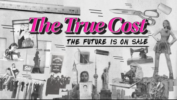Documentary Film The True Cost