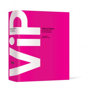 ViP Vision in Design - a guidebook for innovators