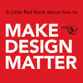 Make Design Matter - a little red book about meaningful design