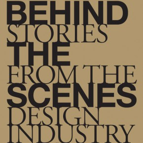 Behind the Scenes - Stories from the Design Industry